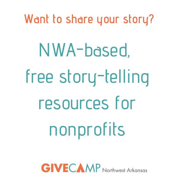 Graphic that says NWA-based free story-telling resources for nonprofits.